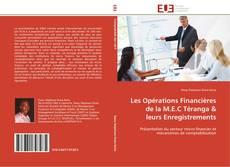 Bookcover of Les Opérations Financières de la M.E.C Téranga & leurs Enregistrements