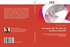 Borítókép a  Les enjeux des TIC dans les systèmes éducatifs - hoz