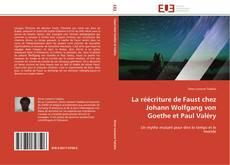 Couverture de La réécriture de Faust chez Johann Wolfgang von Goethe et Paul Valéry