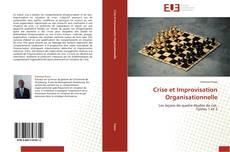 Portada del libro de Crise et Improvisation Organisationnelle