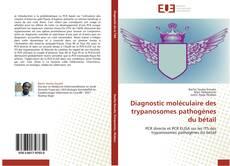 Capa do livro de Diagnostic moléculaire des trypanosomes pathogènes du bétail