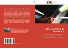 Bookcover of Le Binge drinking de l'adolescent