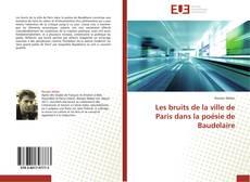 Обложка Les bruits de la ville de Paris dans la poésie de Baudelaire