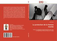 Bookcover of La protection de la femme mariée