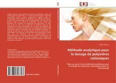 Couverture de Méthode analytique pour le dosage de polymères cationiques