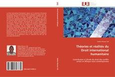 Borítókép a  Théories et réalités du Droit international humanitaire - hoz