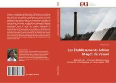 Couverture de Les Établissements Adrien Magot de Vesoul