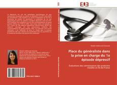 Capa do livro de Place du généraliste dans la prise en charge du 1e épisode dépressif
