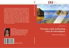 Borítókép a  Principes actifs antifouling issus de macroalgues - hoz