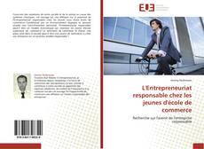 Portada del libro de L'Entrepreneuriat responsable chez les jeunes d'école de commerce