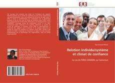 Bookcover of Relation individu/système et climat de confiance
