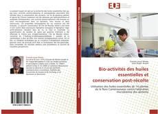 Bio-activités des huiles essentielles et conservation post-récolte的封面
