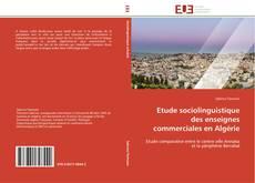 Portada del libro de Etude sociolinguistique des enseignes commerciales en Algérie
