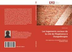 Bookcover of Les logements sociaux de la cité de l'Espérance à Ouagadougou