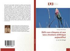 Bookcover of Défis aux citoyens et aux laïcs chretiens d'Afrique aujourd'hui