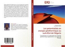 Bookcover of Les potentialités en energie géothermique au sud d'Est de l'Algerie