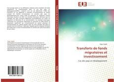 Couverture de Transferts de fonds migratoires et investissement