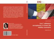 Bookcover of Lire l`adhésion européenne à travers les médias roumains