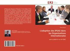 Bookcover of L'adoption des IPSAS dans les Organisations Internationales