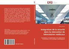 Portada del libro de Intégration de la sécurité dans la rénovation de laboratoires médicaux