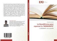 """Bookcover of Le Bouddhisme pour repenser la """"MODERNITE"""""""