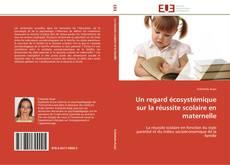 Buchcover von Un regard écosystémique sur la réussite scolaire en maternelle