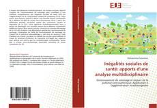 Copertina di Inégalités sociales de santé: apports d'une analyse multidisciplinaire