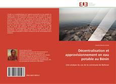 Couverture de Décentralisation et approvisionnement en eau potable au Bénin