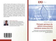 Borítókép a  Thérapie génique du déficit immunitaire combiné sévère lié à l'X - hoz