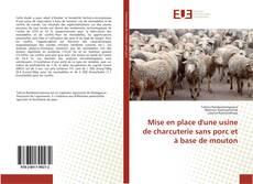Capa do livro de Mise en place d'une usine de charcuterie sans porc et à base de mouton