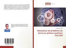 Bookcover of Résolution de problème de bruit sur platine auxiliaire Fiat-500