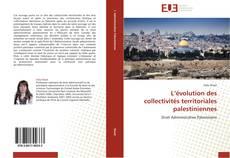 Bookcover of L'évolution des collectivités territoriales palestiniennes