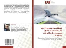Couverture de Vérification d'un FPGA dans le système de contrôle de freinage d'Avion