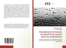 Bookcover of Ruissellement et érosion en domaine du socle et domaine sédimentaire