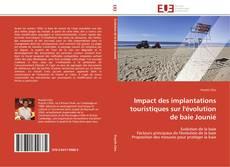 Couverture de Impact des implantations touristiques sur l'évolution de baie Jounié
