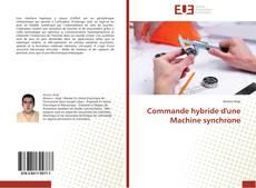 Copertina di Commande hybride d'une Machine synchrone