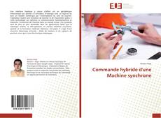 Bookcover of Commande hybride d'une Machine synchrone