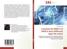 L'activité des MMP-2 et MMP-9 dans différents types de cancer kitap kapağı