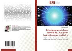 Bookcover of Développement d'une lentille de Laue pour l'astrophysique nucléaire
