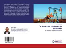 Bookcover of Sustainable Utilisation of Resources