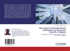 The Impact of Foreign Direct Investment on Economic Growth in Nigeria kitap kapağı