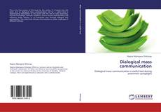 Bookcover of Dialogical mass communication