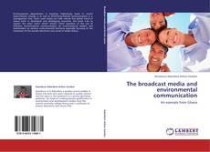 Portada del libro de The broadcast media and environmental communication