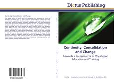 Bookcover of Continuity, Consolidation and Change
