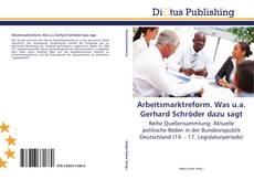 Bookcover of Arbeitsmarktreform. Was u.a. Gerhard Schröder dazu sagt