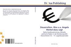 Capa do livro de Steuerrefom. Was u.a. Angela Merkel dazu sagt