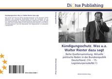 Bookcover of Kündigungsschutz. Was u.a. Walter Riester dazu sagt