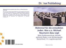 Mahnmal für die ermodeten Juden. Was u.a. Michael Naumann dazu sagt kitap kapağı