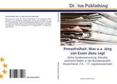 Bookcover of Pressefreiheit. Was u.a. Jörg van Essen dazu sagt