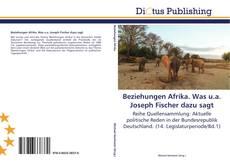Borítókép a  Beziehungen Afrika. Was u.a. Joseph Fischer dazu sagt - hoz